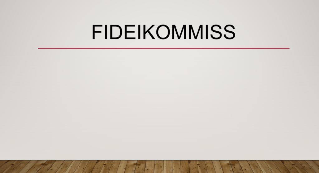 Fideikommiss