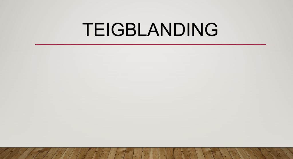 Teigblanding
